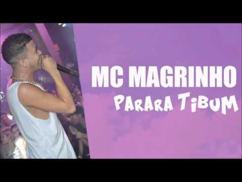MC Magrinho - Parara Tibum Música Nova Dj& 39 s Ferrugem Kelvinho e Puffe