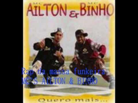 Rap da massa funkeira - MC& 39 S AILTON &amp BINHO