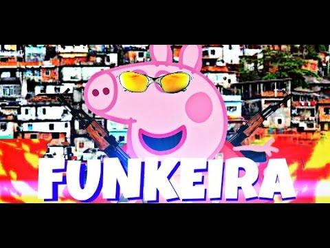 Edição Dorgas--Peppa Funkeira