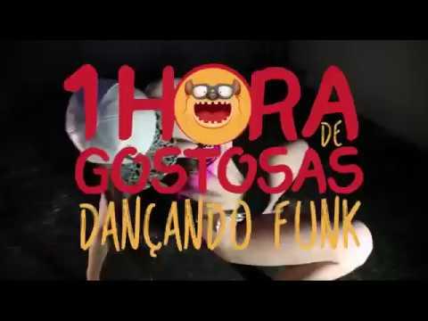 1 HORA DE GOSTOSAS DANÇANDO FUNK - GOSTOSAS DANÇANDO SE INSCREVAM NO CANAL COMPARTILHEM